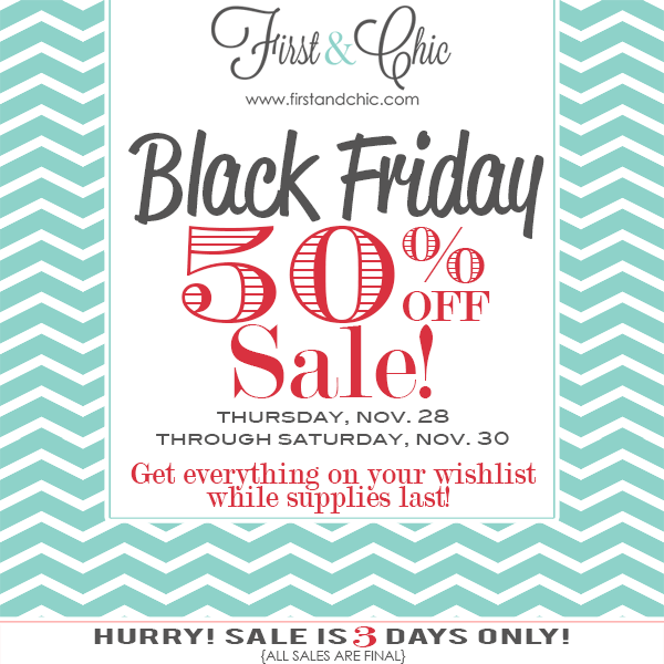 Black Friday 50% off sale - First & Chic boutique for women