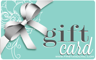 First & Chic Gift Card