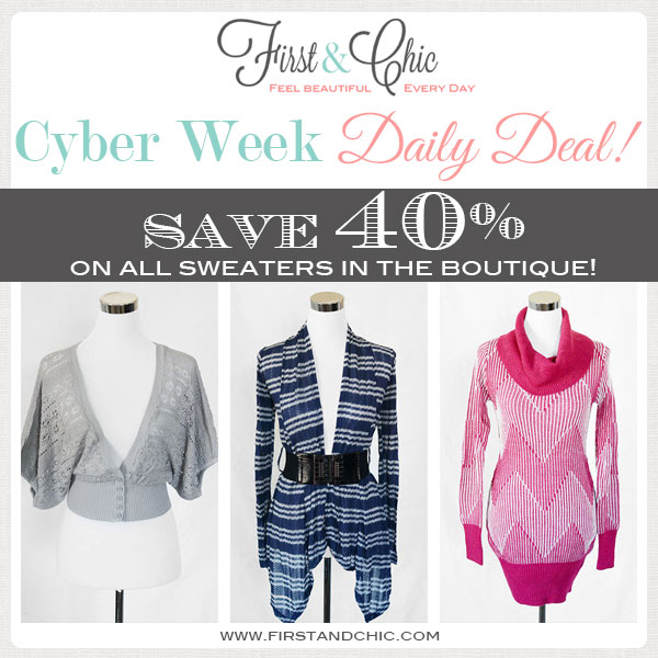 First & Chic Cyber Week Daily Deal #1 - All Sweaters